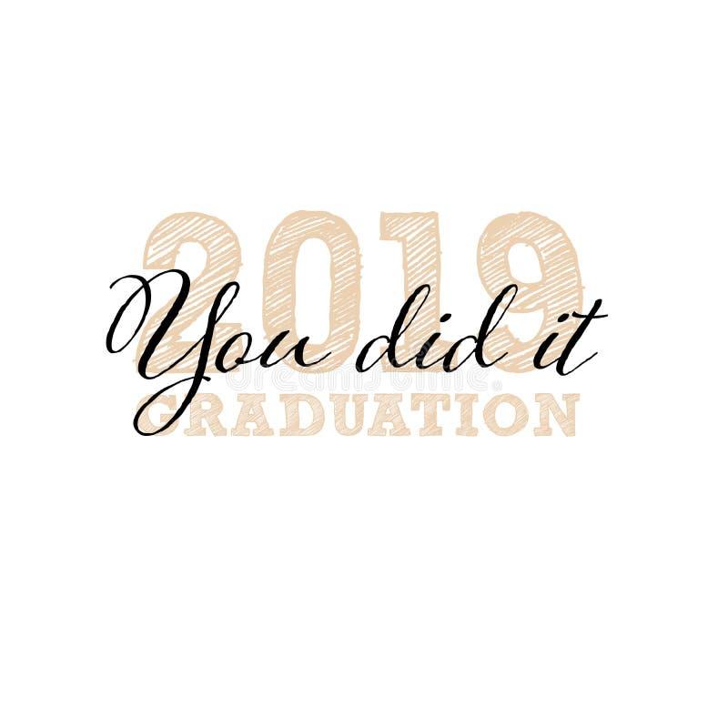 zrobi? ty Congrats absolwenci, klasa 2019 Skalowania przyj?cia sztandar z kreatywnie literowaniem Wektorowy projekta logo dla royalty ilustracja