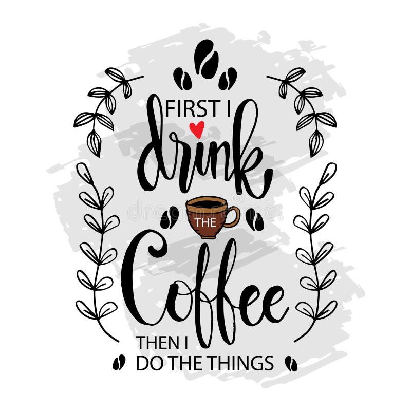 Zuerst trinke ich den Kaffee, dann tue ich die Sachen stock abbildung