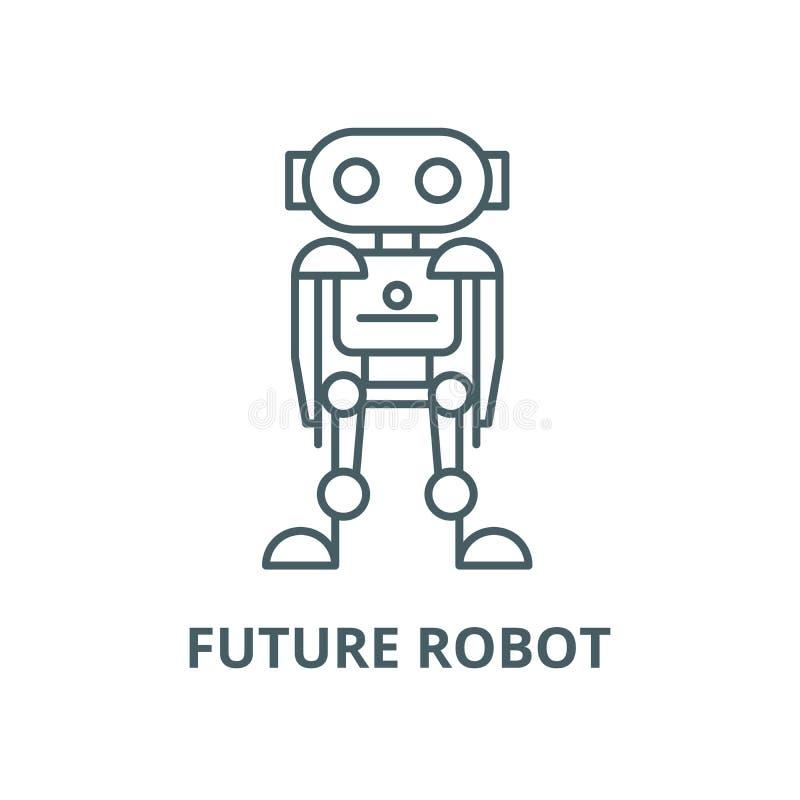 Zukünftige Robotervektorlinie Ikone, lineares Konzept, Entwurfszeichen, Symbol vektor abbildung