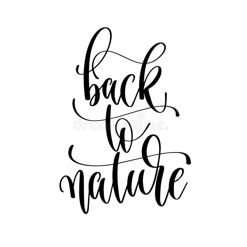 Zurück zu Natur - übergeben Sie Beschriftungsaufschrifttext, Motivation und vektor abbildung