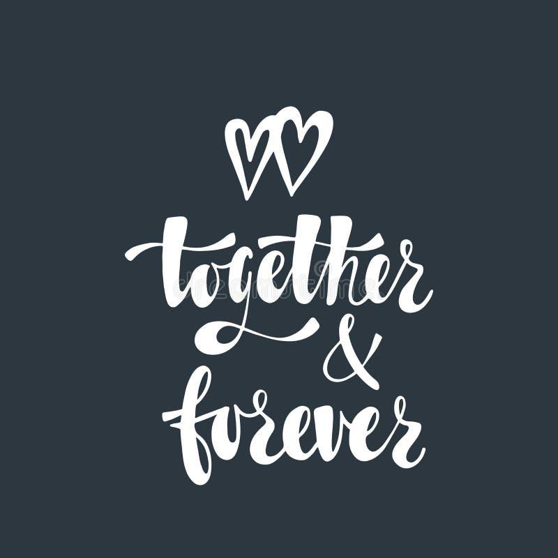 Zusammen und für immer Romantische handgeschriebene Phrase über Liebe mit Paaren von Herzen stock abbildung