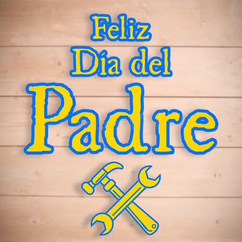 Zusammengesetztes Bild von Werkzeugen und von Feliz dia Del padre vektor abbildung