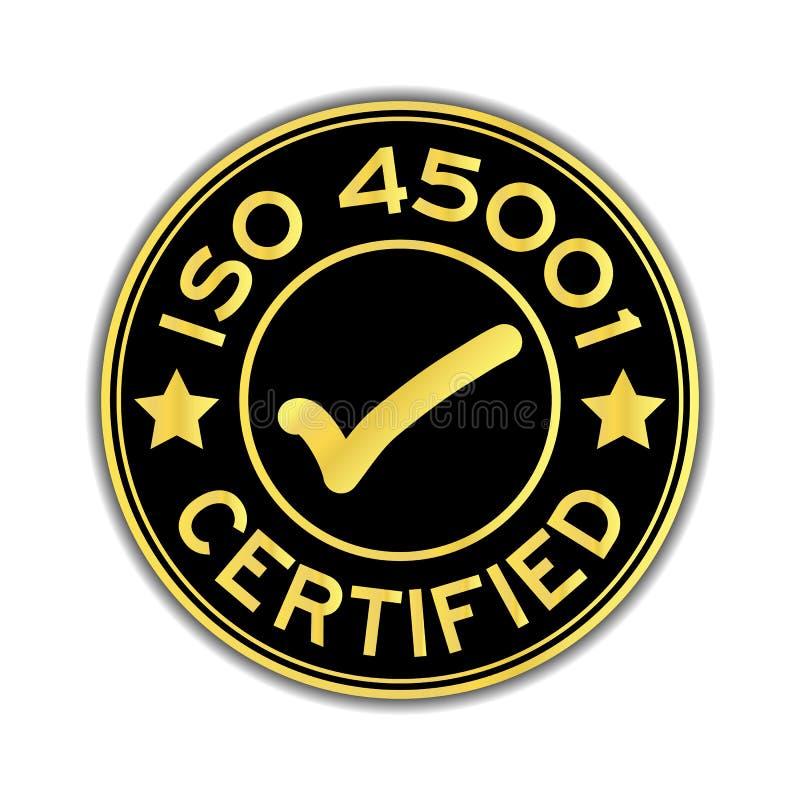 Zwarte en gouden die kleur ISO 45001 om sticker wordt verklaard vector illustratie