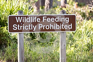 Wildlife Feeding Strictly Prohibited sign