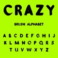 Crazy. Brush painted alphabet.