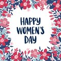 International Womens Day greeting card. Holiday brush lettering