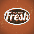 100 percent fresh - nature vintage print Royalty Free Stock Photography