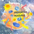 Abstract illustration of watercolor microbes with Preventive measures sign