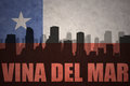 Abstract silhouette of the city with text Vina del Mar at the vintage chilean flag