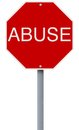 Abuse a conceptual stop sign indicating Royalty Free Stock Photo