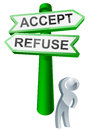 Accept or refuse concept a man concidering his options by looking up at a sign reading Royalty Free Stock Photo