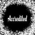 ACCREDITED On Black Background...