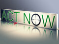 Act now shows urgency to communicate fast showing Royalty Free Stock Image