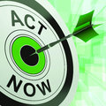 Act now shows urgent immediate response showing sign Royalty Free Stock Image