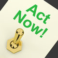 Act Now Switch To Inspire And Motivate Royalty Free Stock Photo