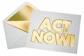 Act Now Take Action Special Offer Message Envelope Letter Royalty Free Stock Photo