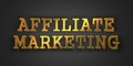 Affiliate marketing business concept gold text on dark background d render Royalty Free Stock Photography