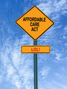 Affordable care act lol sign conceptual with words over blue sky Royalty Free Stock Photography