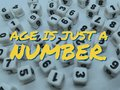 Age is just a number inspirational quote Royalty Free Stock Photo