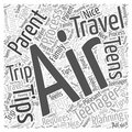 Air Travel Tips for Parents with Teens word cloud concept  background Royalty Free Stock Photo