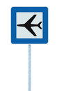 Airport sign, blue isolated road traffic airplane icon signage and signpost pole post, large detailed closeup Royalty Free Stock Photo