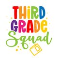 Third grade Squad 3st - colorful typography design. Royalty Free Stock Photo