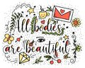 All bodies are beautiful. Vector illustration in style doodle with coffee cup, letter, butterfly, star, cherry, diamond, flowers a