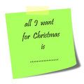 All I want for Christmas note Royalty Free Stock Photo