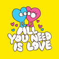 All you need is love cartoon illustration Stock Photos