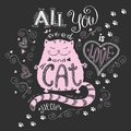 All you need is love and cat, funny hand drawn lettering