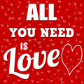 All you need is love poster or greeting card vector illustration Royalty Free Stock Photo