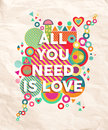 All you need is love quote poster background colorful typography inspiring motivation design ideal for valentines day and wedding Royalty Free Stock Photos
