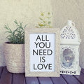 All you need is love saying