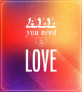 All you need is love typographic design vector illustration Stock Image