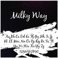 Alphabet in style of the milky way with the words `milky way`.