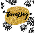 Amazing calligraphic lettering hand drawn white background flowers and gold frame trendy and modern design lettering poster or Royalty Free Stock Photos