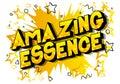 Amazing Essence - Comic book style words.