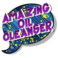 Amazing Oil Cleanser - Comic book style words.