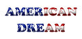 American dream word in d flag colors of usa isolated on white with copy space Royalty Free Stock Photo