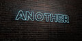 ANOTHER -Realistic Neon Sign on Brick Wall background - 3D rendered royalty free stock image