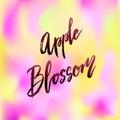 Apple blossom spring concept lettering
