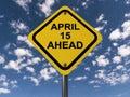 April 15 ahead
