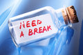 Artistic concept vintage bottle cork saying need break Stock Photo