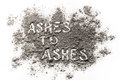 Ashes to ashes written in ashes Royalty Free Stock Photo