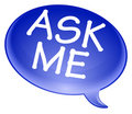 Ask me bubble Royalty Free Stock Image