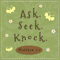 Ask seek knock sign from matthew verse Stock Photos