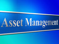 Asset management means business assets and administration indicating wealth Royalty Free Stock Image