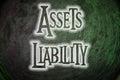 Assets liability concept text idea Stock Image