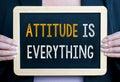 Attitude is everything Royalty Free Stock Photo