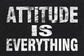Attitude is everything text written by white chalk on blackboard Royalty Free Stock Images